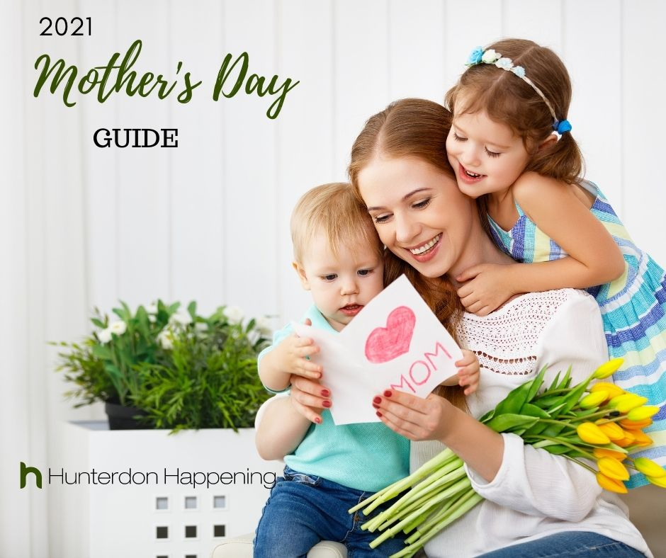 Hunterdon County Mother's Day Guide 2021